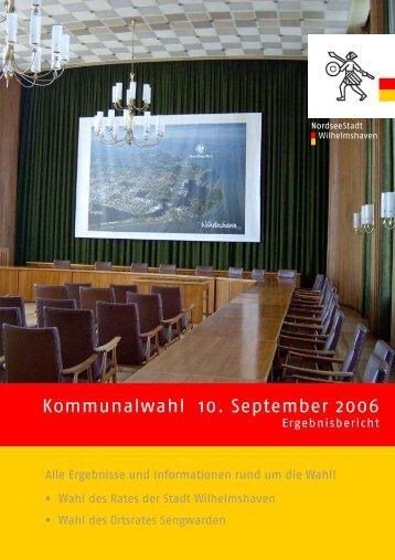 Ergebnisbericht zur Kommunalwahl 2006 - Stadt Wilhelmshaven