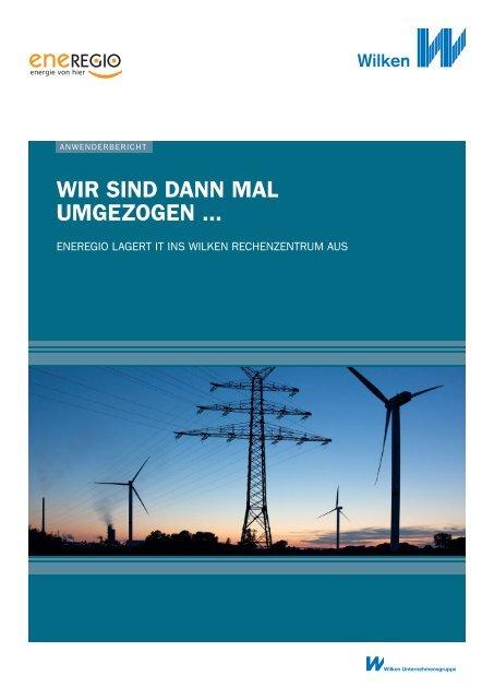WIR SIND DANN MAL UMGEZOGEN ... - Wilken GmbH