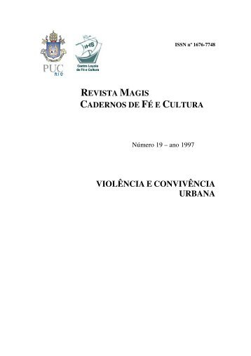 violência e convivência urbana - Centro Loyola de Fé e Cultura ...