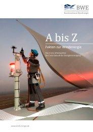 A – Z: Fakten zur Windenergie - Bundesverband WindEnergie eV