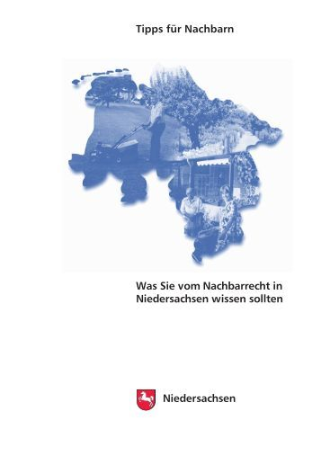 Was Sie vom Nachbarrecht in Niedersachsen wissen sollten ...