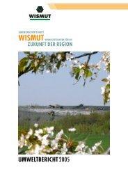 Umweltbericht 2005 - Wismut GmbH