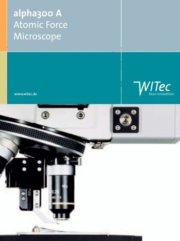 "Brochure ""alpha300 A"" Atomic Force Microscope - WITec"