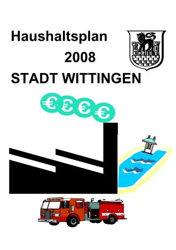Haushaltsplan STADT WITTINGEN 2008