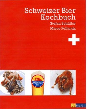 Kochkunst mit Schweizer Bier