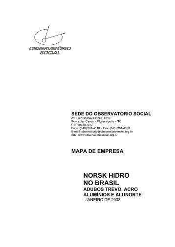 NORSK HIDRO NO BRASIL - Instituto Observatório Social