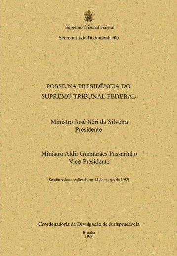 Posse do Excelentíssimo Senhor Ministro Néri da Silveira - STF