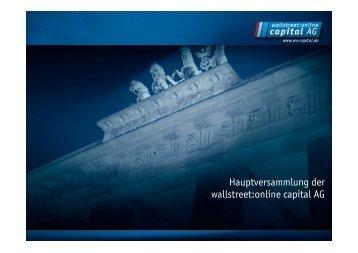 Präsentation des Vorstands (PDF 264 KB) - Wallstreet:online Capital ...