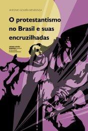 O protestantismo no Brasil e suas encruzilhadas - USP