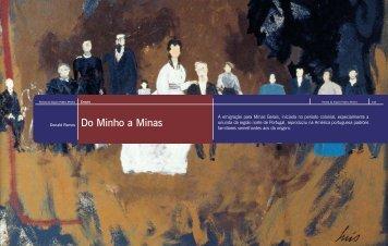 A emigração para Minas Gerais, iniciada no período