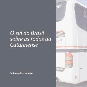 O sul do Brasil sobre as rodas da Catarinense