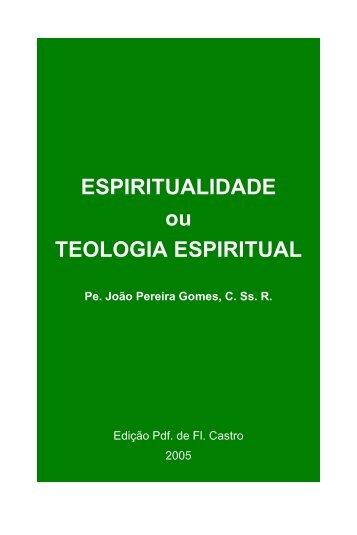 ESPIRITUALIDADE ou TEOLOGIA ESPIRITUAL