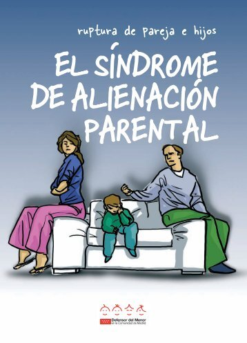 El Síndrome de Alienación Parental