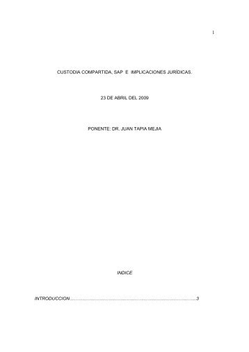 Custodia compartida, SAP e implicaciones jurídicas - Projusticia ...