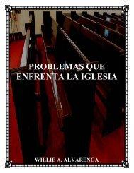 PROBLEMAS QUE ENFRENTA LA IGLESIA - The Bible ...