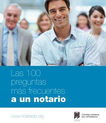 Las 100 preguntas más frecuentes a un notario - Consejo General ...