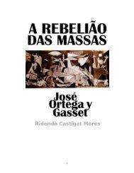 A Rebelião das Massas - José Ortega y Gasset - eBooksBrasil