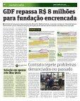 Fundação sob suspeita leva contrato de R$ 8 mi - Metro - Page 6