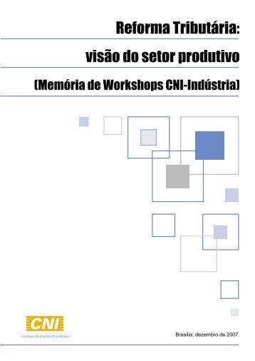 Reforma Tributária visão do setor produtivo - Workshops CNI