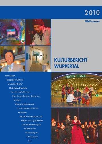 Kulturbericht 2010 - Stadt Wuppertal