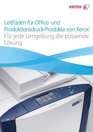 Leitfaden für Office- und Produktionsdruck-Produkte von Xerox® Für  ...