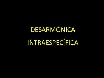 DESARMÔNICA INTRAESPECÍFICA - Curso e Colégio Acesso