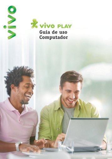 Leia o manual na íntegra Baixe a versão em PDF. - Vivo Play
