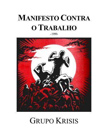 MANIFESTO CONTRA O TRABALHO - Filoczar.com.br