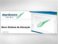 Apresentação novo sistema de alocação 14 10 2010 - BM&FBovespa