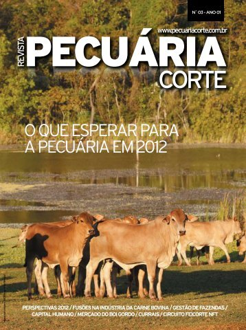 O que esperar para a pecuária em 2012 - Revista Pecuaria Corte
