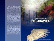 02- O Ministério na Era Pré Adâmica - A Palavra de Deus e de Graca