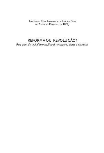 REFORMA OU REVOLUÇÃO? - Fundação Rosa Luxemburg