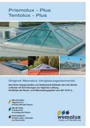 Prismolux - Plus Tentolux - Plus - Wemalux Tageslichttechnik AG