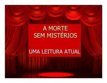 A MORTE SEM MISTÉRIOS - Revista Informação