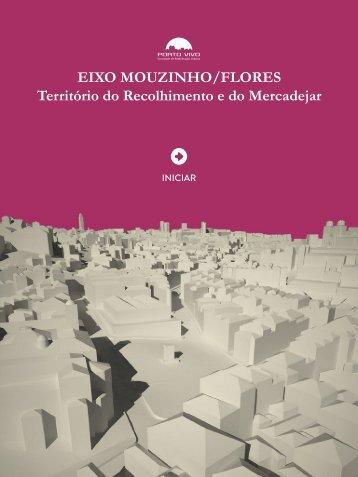 O Guia Eixo Mouzinho/Flores – Território do Recolhimento - Porto Vivo