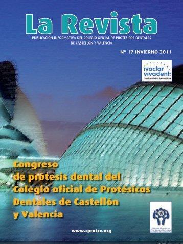 La Revista 17 - Colegio Oficial de Protésicos Dentales de Castellón y