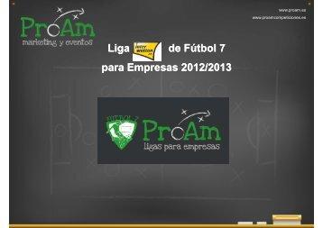 Información Liga Interwetten de Fútbol 7 2012/2013 - Proam deportes