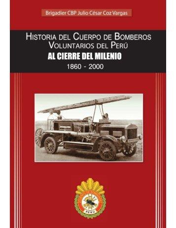 Historia del Cuerpo de Bomberos - Cuerpo General de Bomberos ...