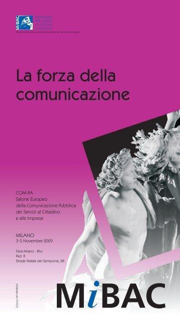 La forza della comunicazione - Ministero per i Beni e le Attività ...