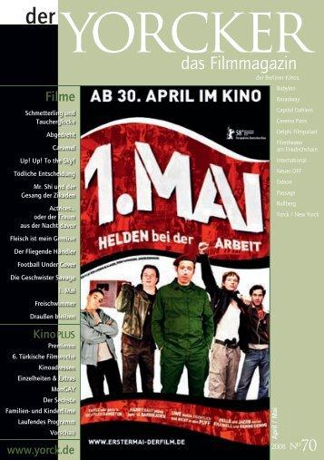 Yorcker Nr. 70 (April/Mai 08) - Yorck Kino GmbH