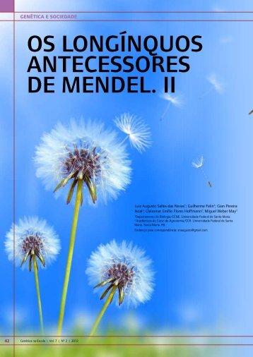 OS LONgÍNQuOS ANTECESSORES DE MENDEL. II - Genética na ...