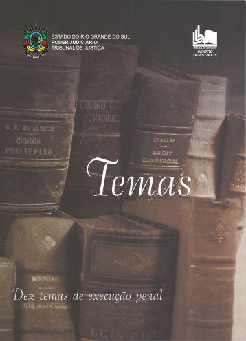Dez temas sobre Execução Penal.p65 - Tribunal de Justiça do ...