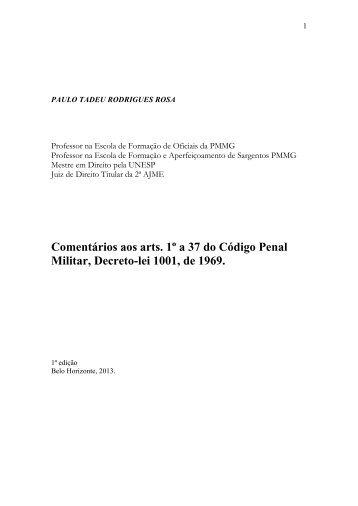 este link - Tribunal de Justiça Militar do Estado de Minas Gerais