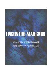 XAVIER, Francisco Cândido - Encontro Marcado Emmanuel