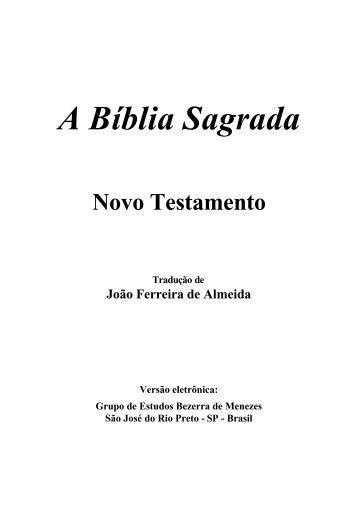 A Bíblia Sagrada - Fé, Luz e Caridade