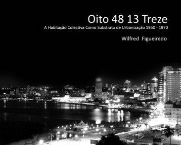 Oito 48 13 Treze - A Habitação Colectiva Como - Estudo Geral ...
