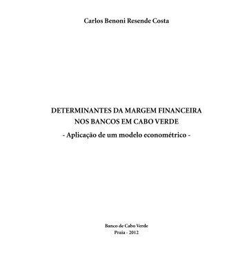 DETERMINANTES DA MARGEM FINANCEIRA NOS ... - Cabo Verde