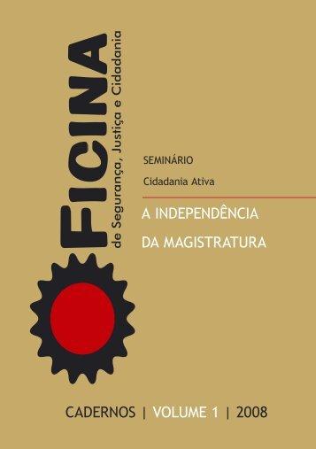 A Independência da Magistratura 2008 - AJD