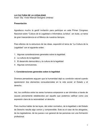 1 LA CULTURA DE LA LEGALIDAD Autor: Dip. Víctor Manuel ...
