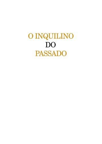 O Inquilino do Passado - Eduardo Campos